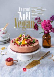 Le grand livre du Noël Vegan avec 13 recettes