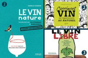 Le vin nature aux éditions Eyrolles ou aux éditions Hachette, deux supers nanas prennent la plume