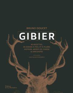 Gibier, le livre de Bruno Doucet